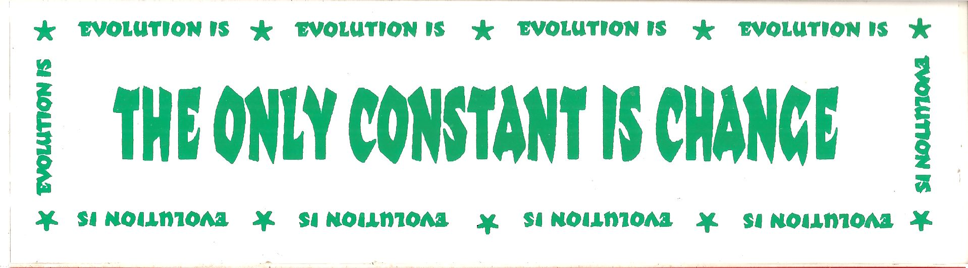 The Only Constant is Change Bumper Sticker